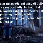 Kata kata bijak motivasi korban bullying