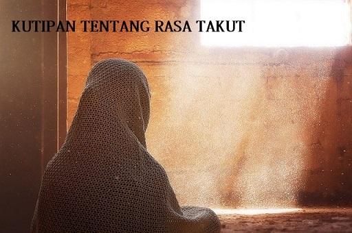 Kutipan Islami tentang rasa takut