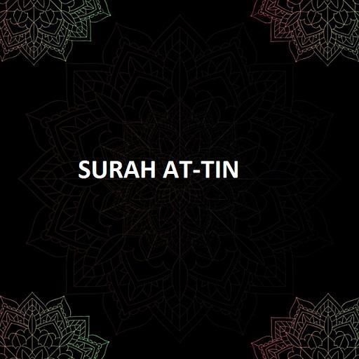 Surah At-tin
